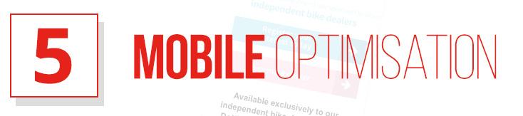 5 - Mobile Optimisation